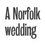 A Norfolk wedding